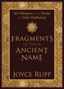Fragments of Your Ancient Name