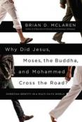 Why did Jesus, Moses, Buddha and Mohammed Cross the Road?