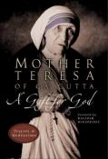 Mother Teresa of Calcutta, A gift for God