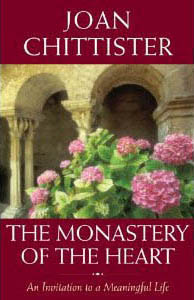 The Monastery of the Heart by Joan Chittister