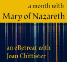 A Month of Mary with Joan Chittister