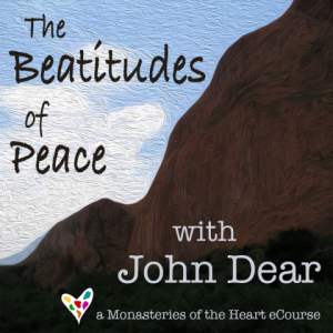 Beatitudes with John Dear