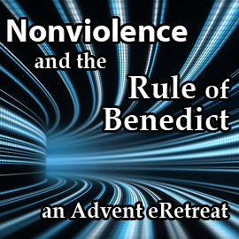 Nonviolence and the Rule of Benedict with Anne McCarthy
