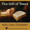 Gift of Years with Joan Chittister