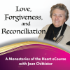 Love, Forgiveness and Reconciliation with Joan Chittister