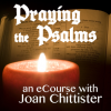 Praying the Psalms with Joan Chittister